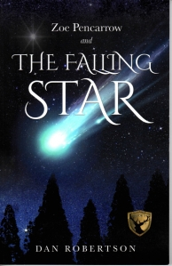 Zoe Pencarrow and The Falling Star by Dan Robertson