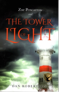Zoe Pencarrow and The Tower of Light by Dan Robertson